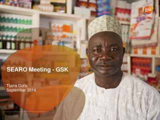 SEARO Meeting - GSK