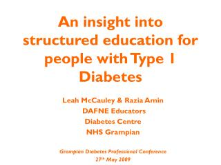 An insight into structured education for people with Type 1 Diabetes