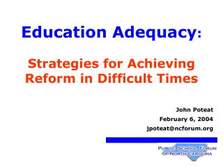 Education Adequacy : Strategies for Achieving Reform in Difficult Times