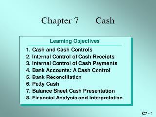 Chapter 7       Cash