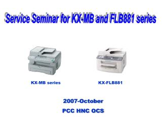 Service Seminar for KX-MB and FLB881 series