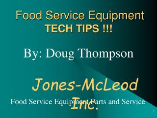 Food Service Equipment TECH TIPS !!!