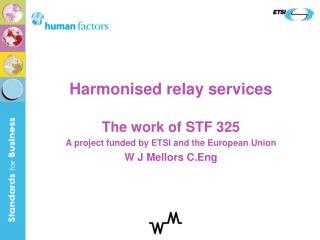Harmonised relay services