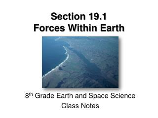 Section 19.1 Forces Within Earth
