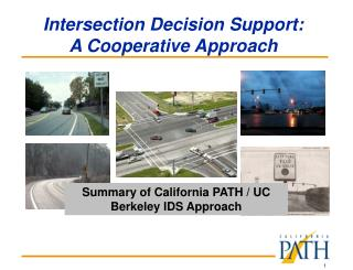 Intersection Decision Support:  A Cooperative Approach