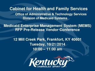 Medicaid Enterprise Management System (MEMS) RFP Pre-Release Vendor Conference