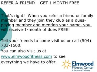 REFER-A-FRIEND – GET 1 MONTH FREE