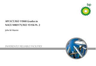 API 5CT/ISO 11960 Grades in NACE MR0175/ISO 15156 Pt. 2