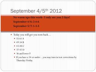 September 4/5 th  2012
