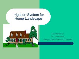 Irrigation System for Home Landscape