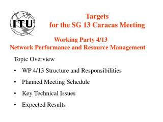 Targets  for the SG 13 Caracas Meeting