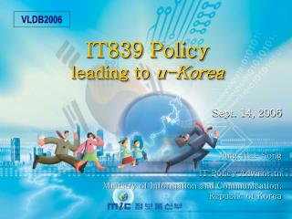 IT839 Policy  leading to  u-Korea