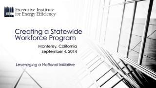 Creating a Statewide Workforce Program