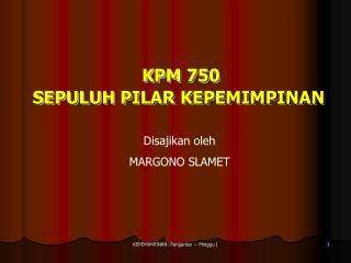 KPM 750 SEPULUH PILAR KEPEMIMPINAN