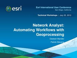 Network Analyst: Automating Workflows with  Geoprocessing