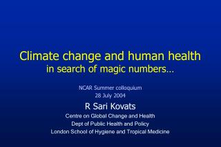 Climate change and human health  in search of magic numbers…