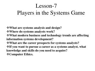 What are systems analysis and design? Where do systems analysts work?