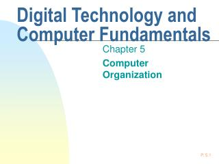 Digital Technology and Computer Fundamentals