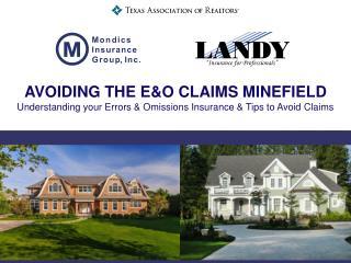 Avoiding the E&O Claims Minefield