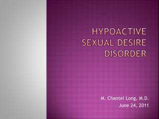 Hypoactive Sexual Desire Disorder