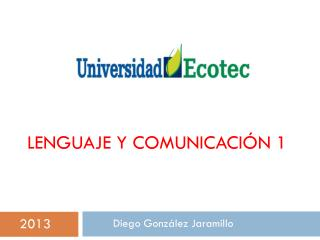Lenguaje y Comunicación 1