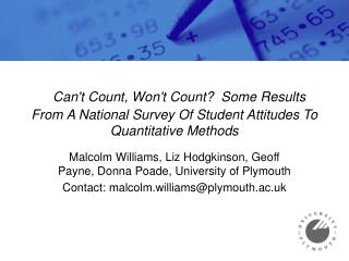 Malcolm Williams, Liz Hodgkinson, Geoff Payne, Donna Poade, University of Plymouth