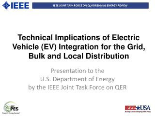 Presentation to the  U.S. Department of Energy by  the  IEEE Joint Task Force on QER