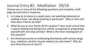Journal Entry #2:  Meditation   09/16