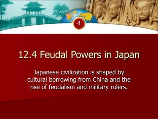 12.4 Feudal Powers in Japan