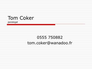 Tom Coker paralegal
