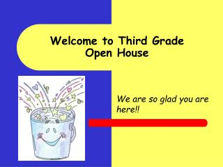 Welcome to Third Grade Open House