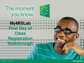 MyMISLab First Day of Class Registration Walkthrough