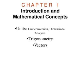 C H A P T E R 1 Introduction and Mathematical Concepts
