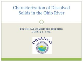 Characterization of Dissolved Solids in the Ohio River