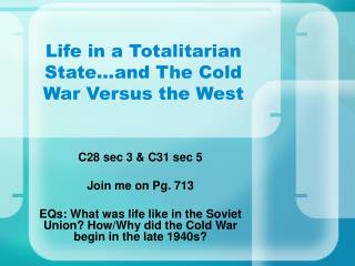 Life in a Totalitarian State…and The Cold War Versus the West