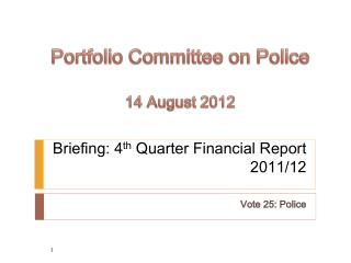 Briefing: 4 th  Quarter Financial Report  2011/12