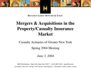 Mergers & Acquisitions in the  Property/Casualty Insurance Market