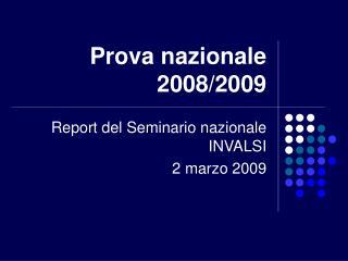 Prova nazionale 2008/2009