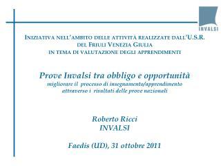 Iniziativa nell'ambito delle attività realizzate dall'U.S.R.  del Friuli Venezia Giulia