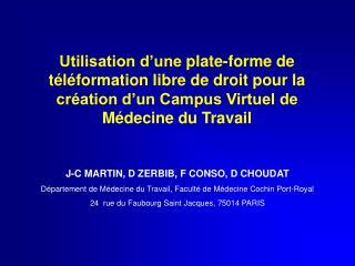 J-C MARTIN, D ZERBIB, F CONSO, D CHOUDAT