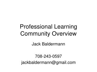 Professional Learning Community Overview