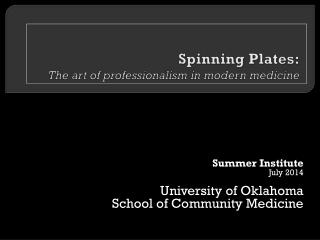 Spinning Plates: The art of professionalism in modern medicine