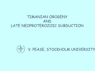 TIMANIAN OROGENY AND LATE NEOPROTEROZOIC SUBDUCTION