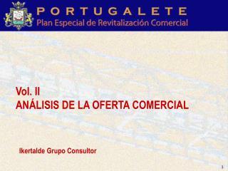 Vol. II AN�LISIS DE LA OFERTA COMERCIAL