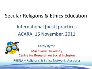 Secular Religions  Ethics Education