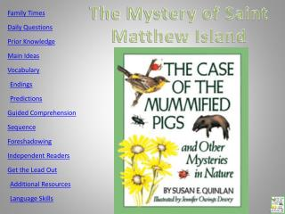 The Mystery of Saint Matthew Island