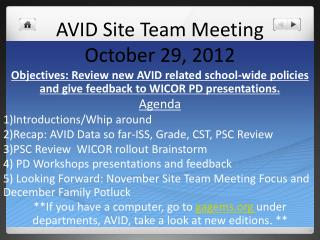 AVID Site Team Meeting October 29, 2012