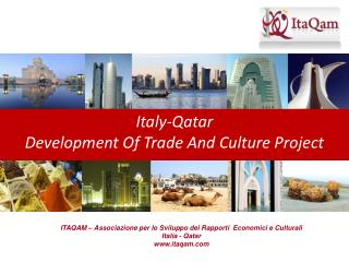Italy-Qatar Development Of Trade And Culture Project