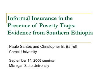 Informal Insurance in the Presence of Poverty Traps: Evidence from Southern Ethiopia