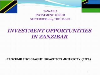 ZANZIBAR INVESTMENT PROMOTION AUTHORITY (ZIPA)